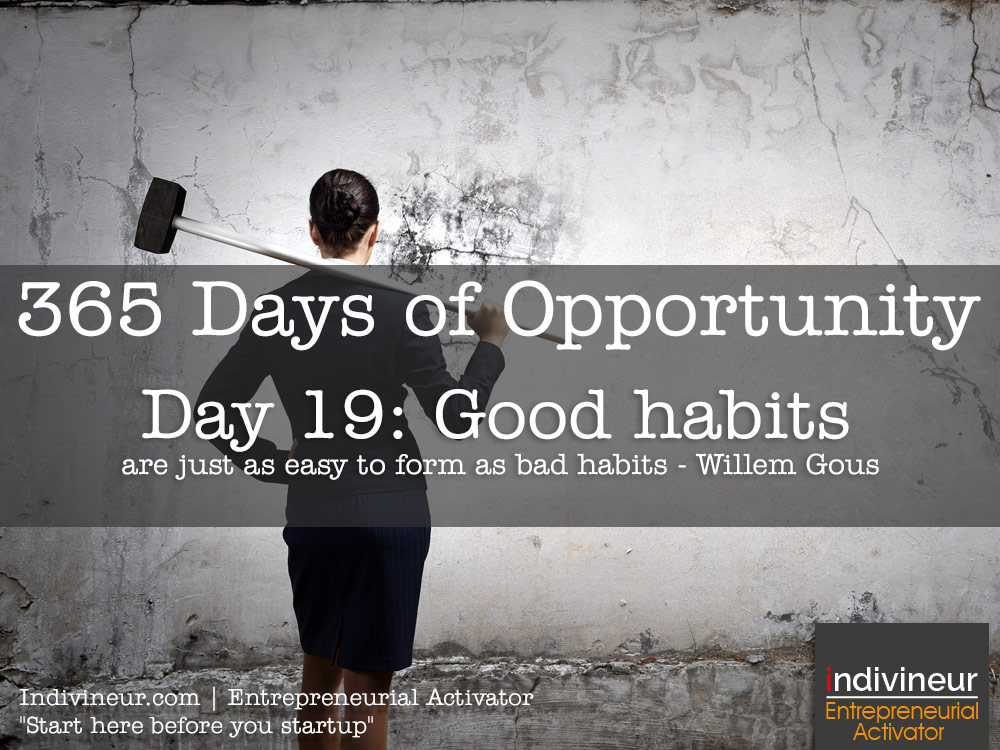 Day 19 Motivational Quotes: Good habits are just as easy to form as bad habits