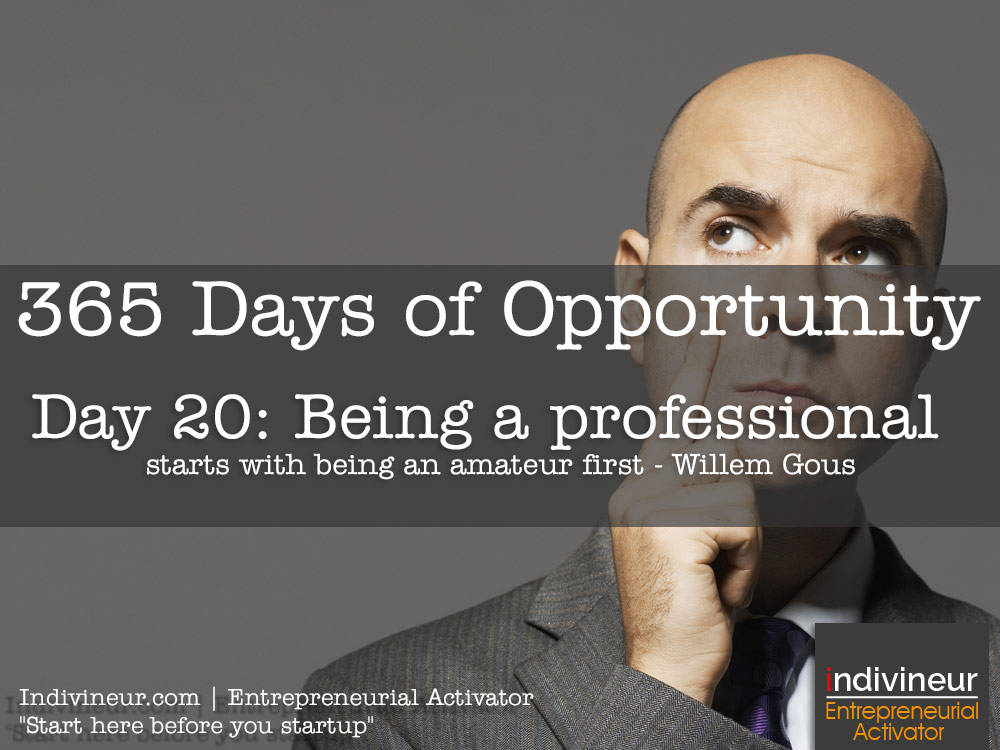 Day 20 Motivational Quotes: Being a professional starts with being an amateur first