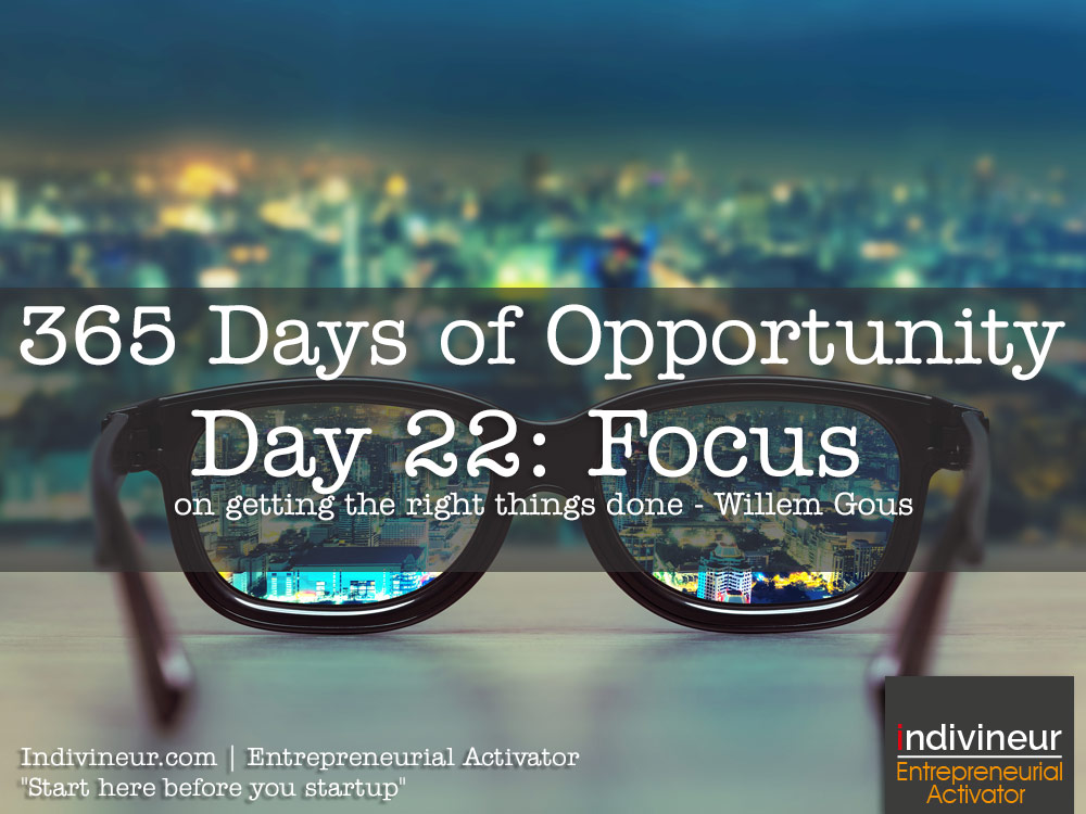 Day 22 Motivational Quotes: Focus on getting the right things done