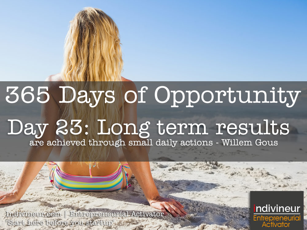 Day 23 Motivational Quotes: Long term results are achieved through small daily actions