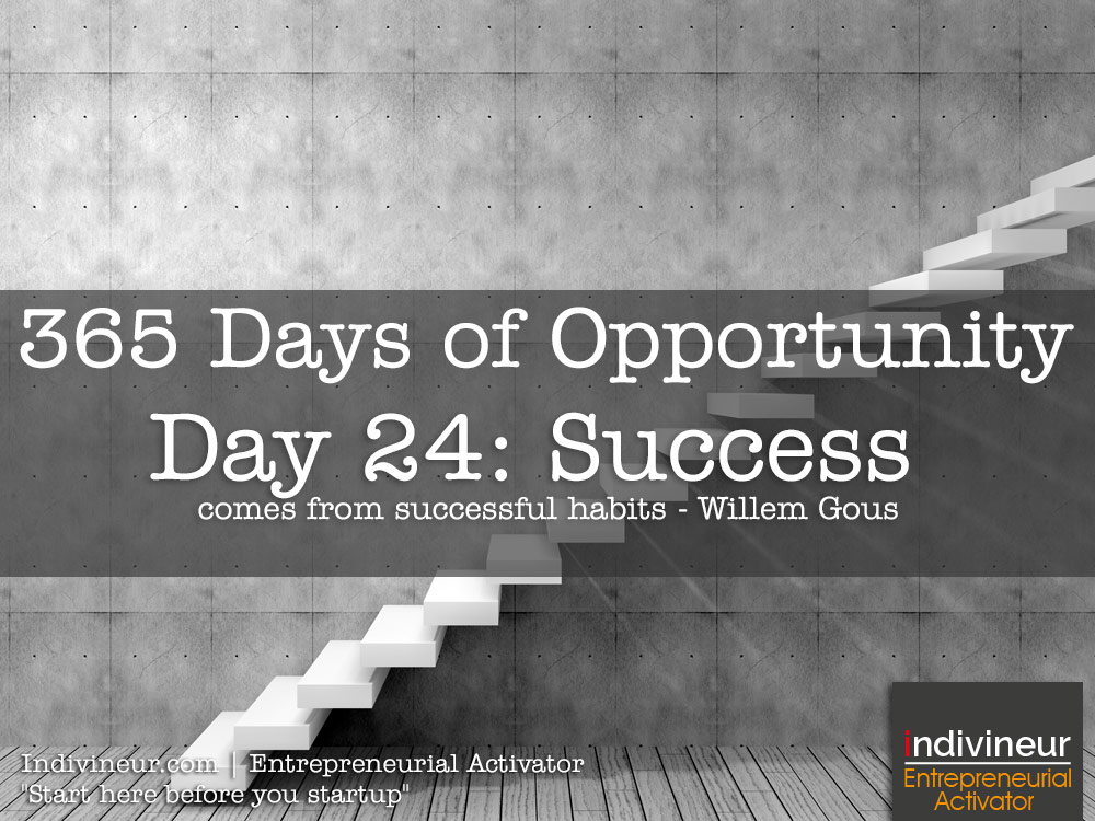 Day 24 Motivational Quotes: Success comes from successful habits