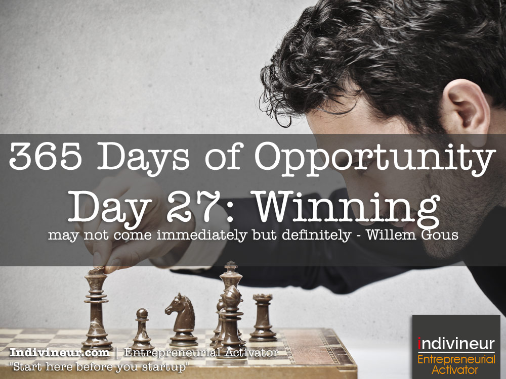 Day 27 Motivational Quotes: Winning may not come immediately but definitely