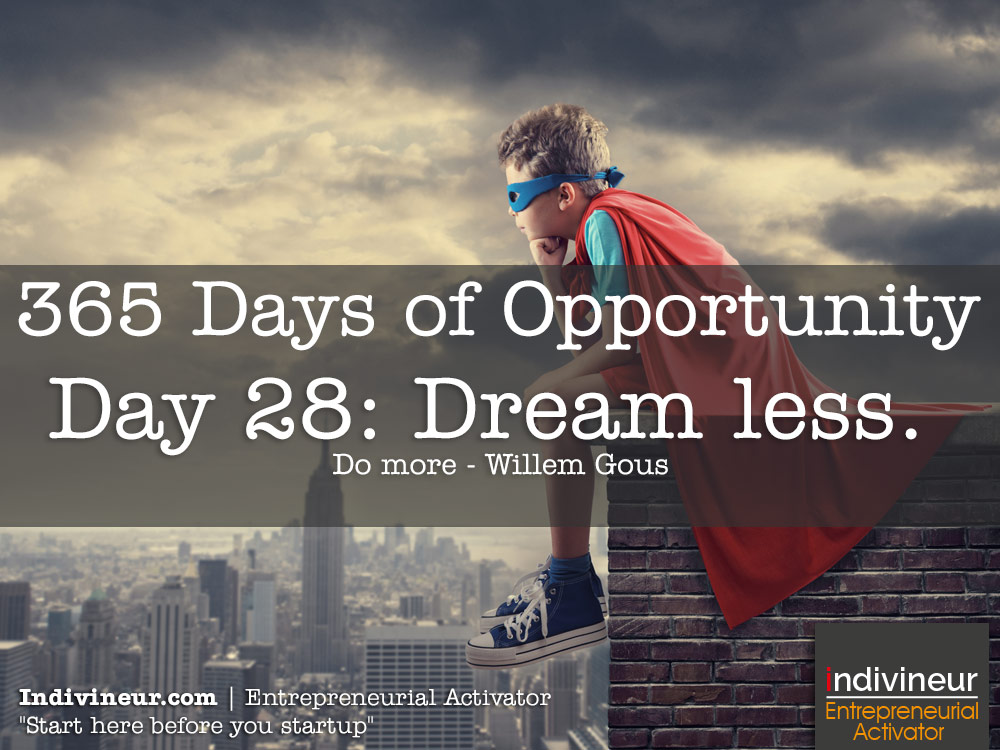 Day 28 Motivational Quotes: Dream less. Do more