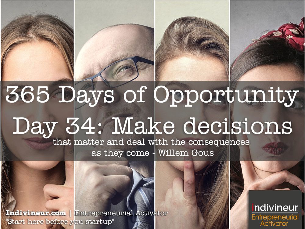 Day 34 motivational quotes: Make decisions that matter and deal with the consequences as they come