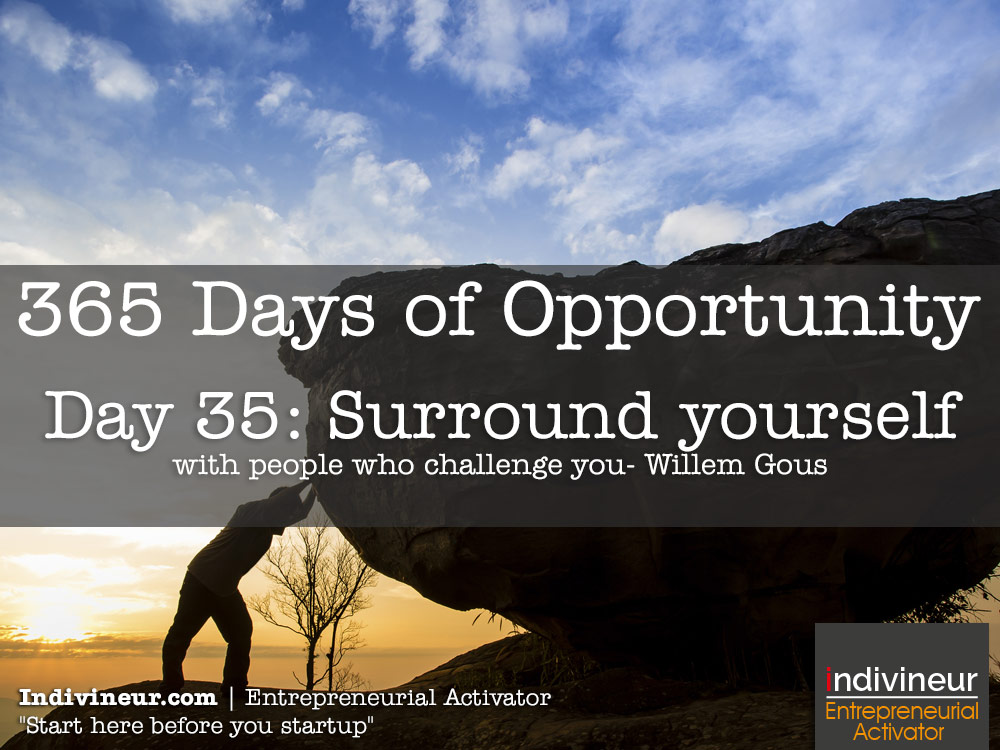Day 35 motivational quotes: Surround yourself with people who challenge you
